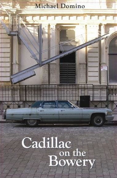 Cadillac on the Bowery Mike Domino