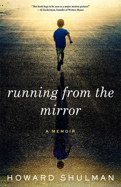 running from the mirror by howard shulman