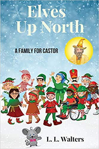 Elves Up North by L. L. Walters