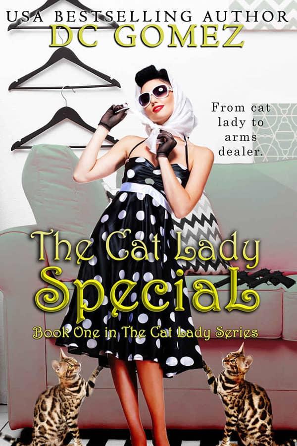 The Cat Lady Special D.C. Gomez